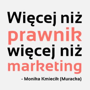 więcej niż prawnik więcej niż marketing