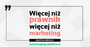 blog dla prawników Marketing dla prawników